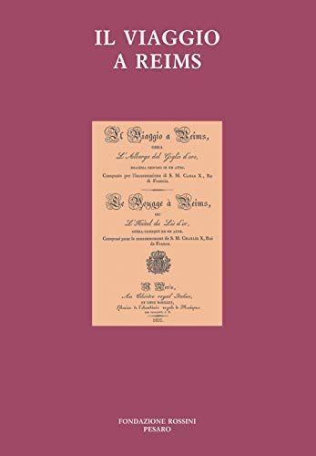 Il viaggio a Reims ISBN:9788889947081