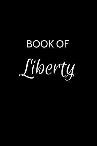 Liberty Book Journal Book of Liberty: A