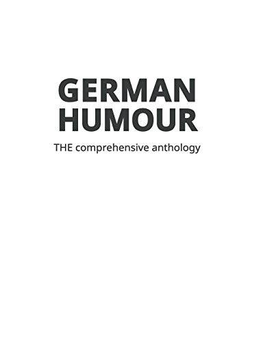 German Humour: The Comprehensive Anthology