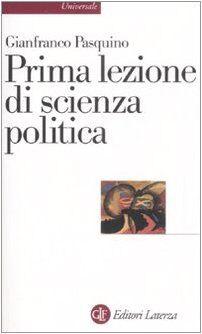 Gianfranco Pasquino Prima lezione di scienza