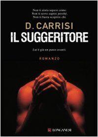 Donato Carrisi Il suggeritore ISBN:9788830426443