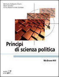Clark W. Roberts Principi di scienza politica
