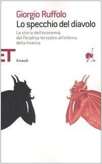 Giorgio Ruffolo Lo specchio del diavolo. La
