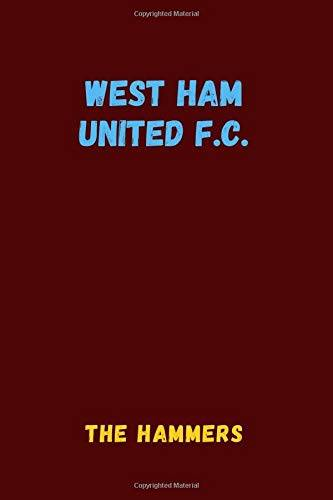 Sport Notebooks West Ham United F.C. - The