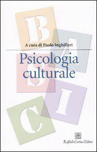 Psicologia culturale ISBN:9788860302755