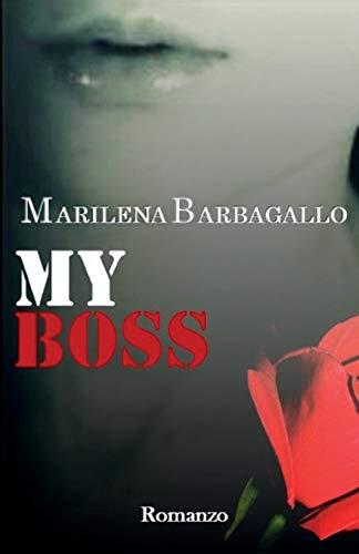 Marilena Barbagallo My Boss: Volume 1