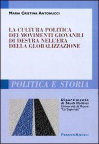 Maria Cristina Antonucci La cultura politica