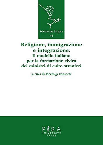 Religione, immigrazione e integrazione. Il