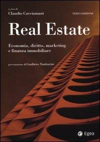 Real estate. Economia, diritto, marketing e