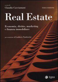 Real estate. Economia, diritto, marketing e
