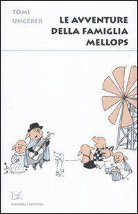 UNGERER TOMI AVVENTURE DELLA FAMIGLIA MELLOPS