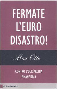 Max Otte Fermate l'euro disastro! Contro