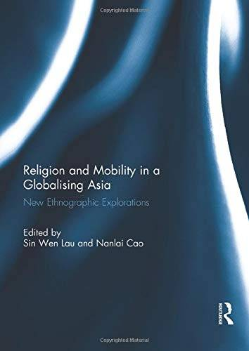 Religion and Mobility in a Globalising Asia: