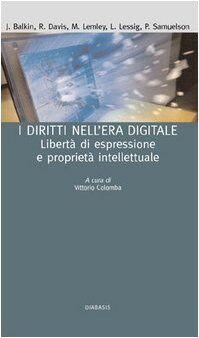 I diritti nell'era digitale. Libertà di