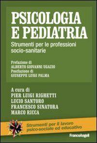 AA. VV. Psicologia e pediatria. Strumenti per