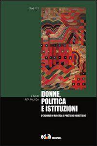 Donne, politica e istituzioni ISBN:9788897826156