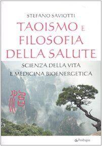 Stefano Saviotti Taoismo e filosofia della