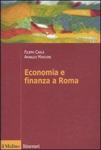 Filippo Carlà-Uhink Economia e finanza a Roma