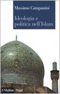 Massimo Campanini Ideologia e politica