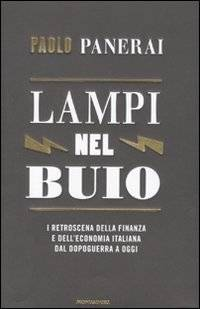 Paolo Panerai Lampi nel buio. I retroscena