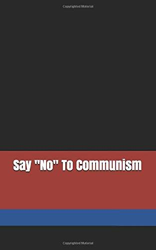Liberty Swag Say No To Communism: Journal and
