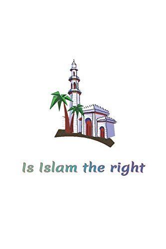 Af abdelatif Al Pyno Ah Is Islam the right: Is