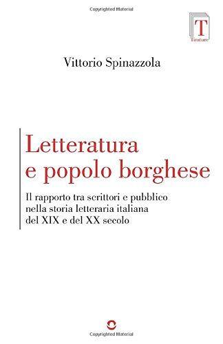 Vittorio Spinazzola Letteratura e popolo