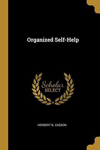 Herbert N. Casson Organized Self-Help
