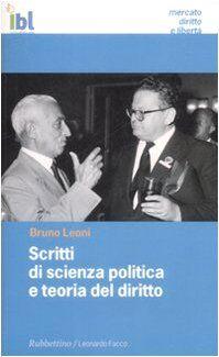 Bruno Leoni Scritti di scienza politica e