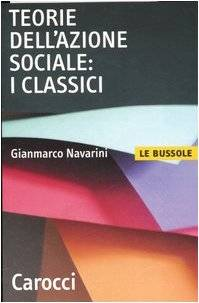 Gianmarco Navarini Teorie dell'azione sociale: