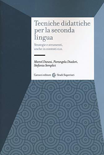 Marcel Danesi Tecniche didattiche per la