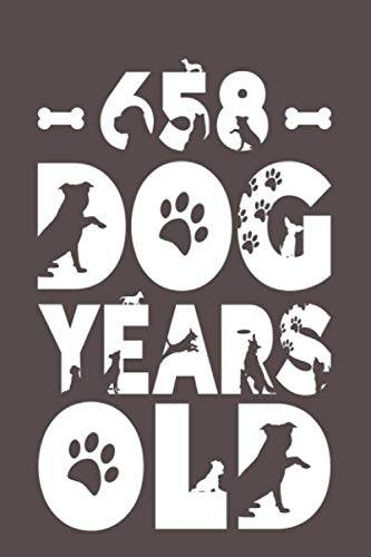 Dogs Journals Publishing 658 Dog Years Old: