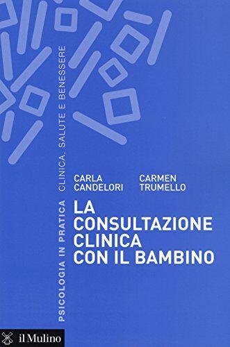 Carla Candelori La consultazione clinica con