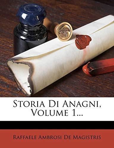 Storia Di Anagni, Volume 1... ISBN:9781276098229