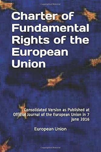 European Union Charter of Fundamental Rights