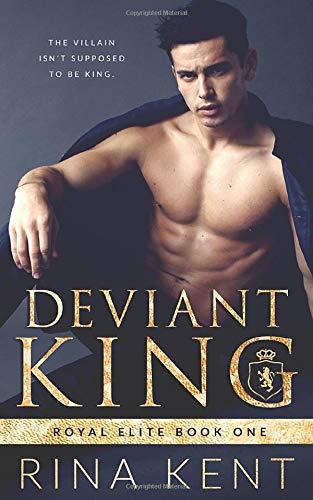 Rina Kent Deviant King: A Dark High School