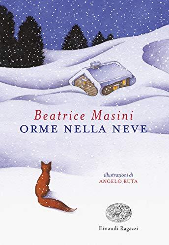Beatrice Masini Orme nella neve ISBN:9788866564980