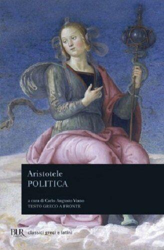 Aristotele Politica. Testo greco a fronte