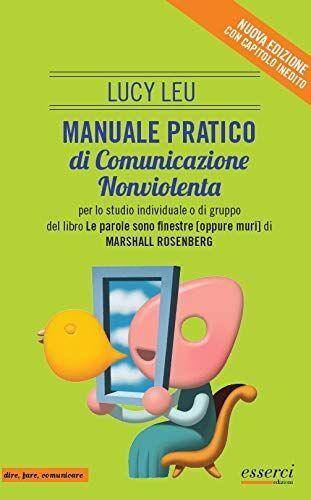 Lucy Lev Manuale pratico di comunicazione