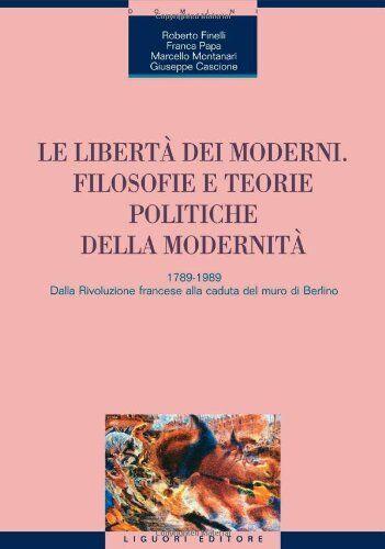 Le libertà dei moderni. Filosofie e teorie