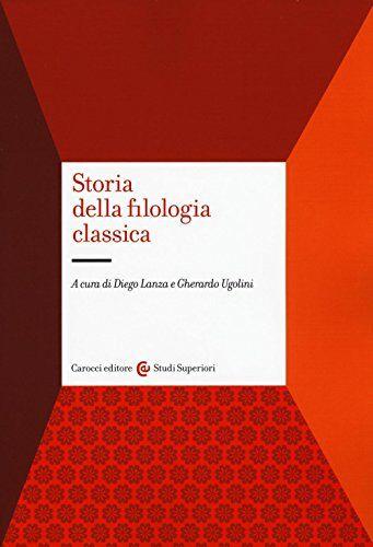 Storia della filologia classica ISBN:9788843080595