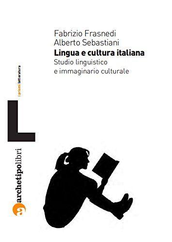 Fabrizio Frasnedi Lingua e cultura italiana.
