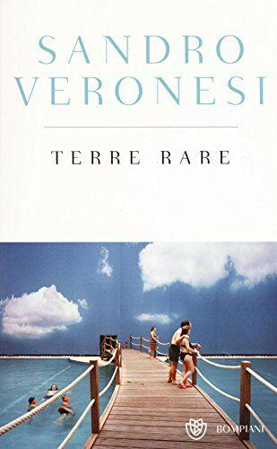 Sandro Veronesi Terre rare. Ediz. speciale