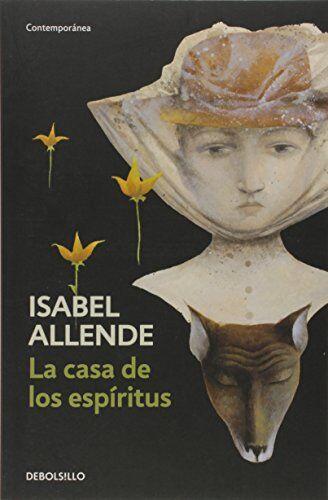Isabel Allende La casa de los espíritus