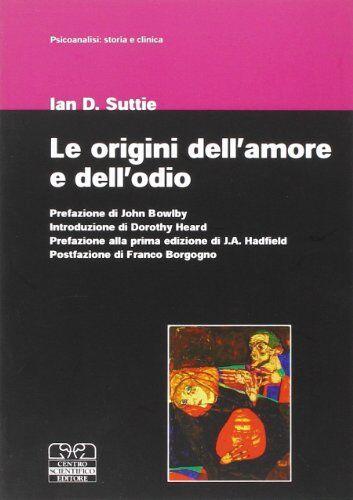 Ian D. Suttie Le origini dell'amore e