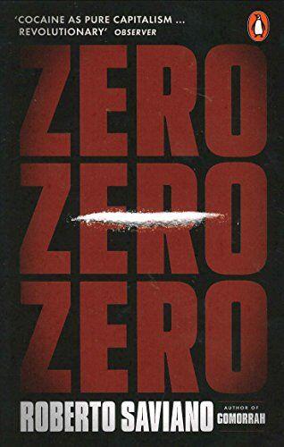 Roberto Saviano Zero Zero Zero ISBN:9781846147708