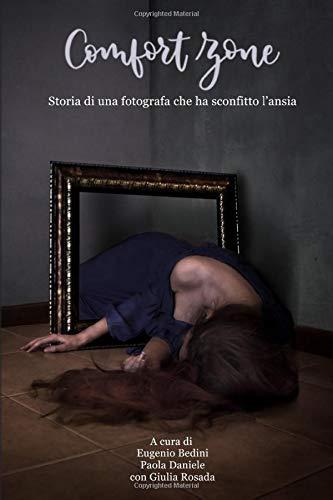 Eugenio Bedini Comfort Zone: Storia di una