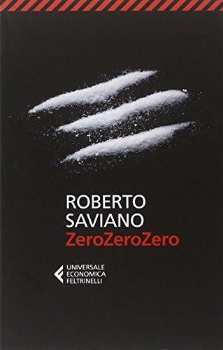 Roberto Saviano ZeroZeroZero ISBN:9788807885419