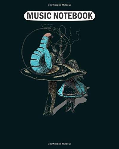 Music Notebook Music Notebook: alice wants a