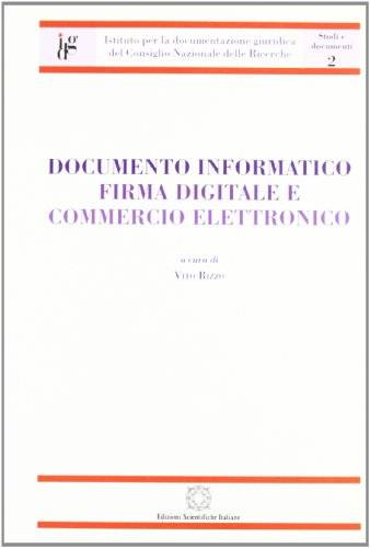 Documento informatico. Firma digitale e